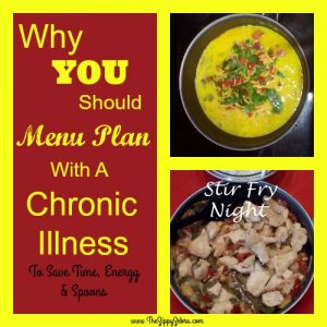 Why You Should Menu Plan With a Chronic Illness