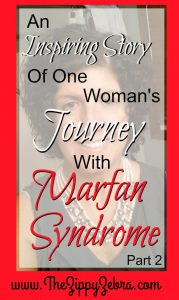 Karen's Inpsiring Story of Life With Marfan