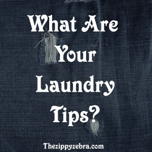 What are your laundry tips