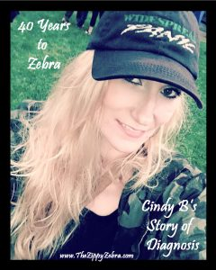 40 Years to Zebra Cindy B's Story of Diagnosis